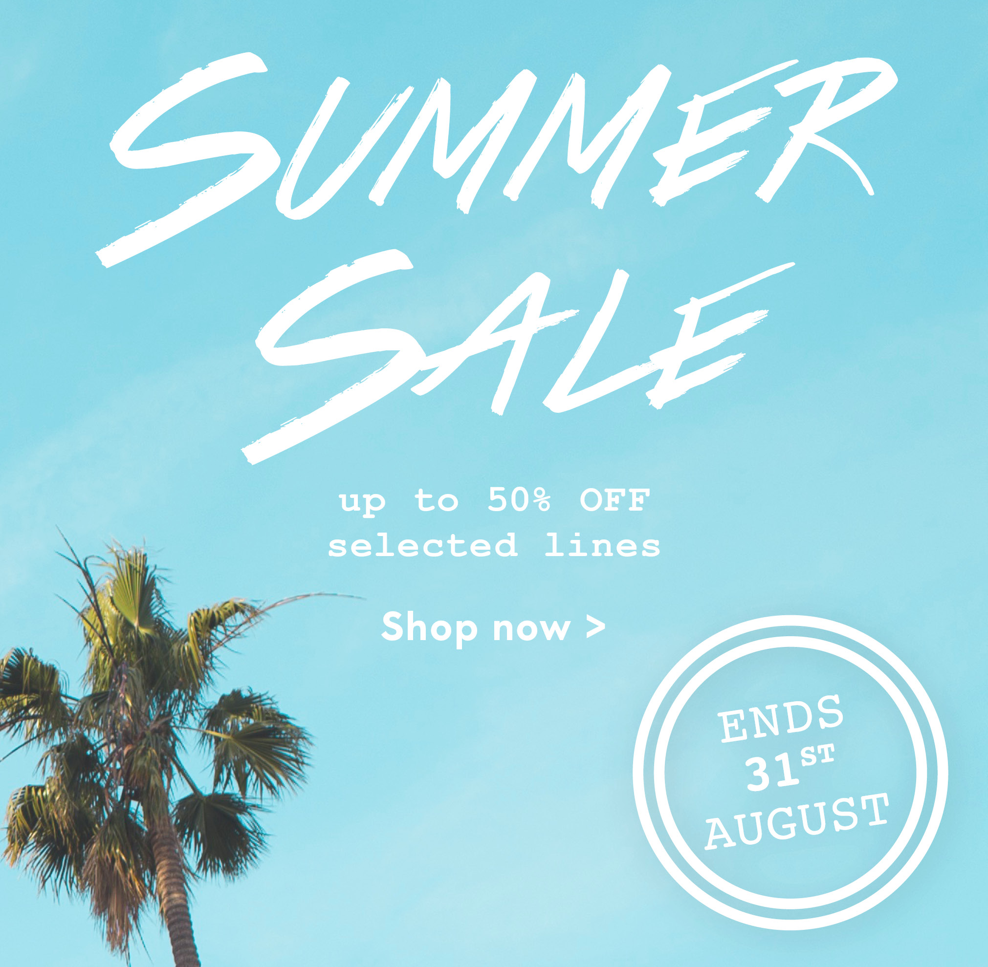 Summer Sale ends 31st August