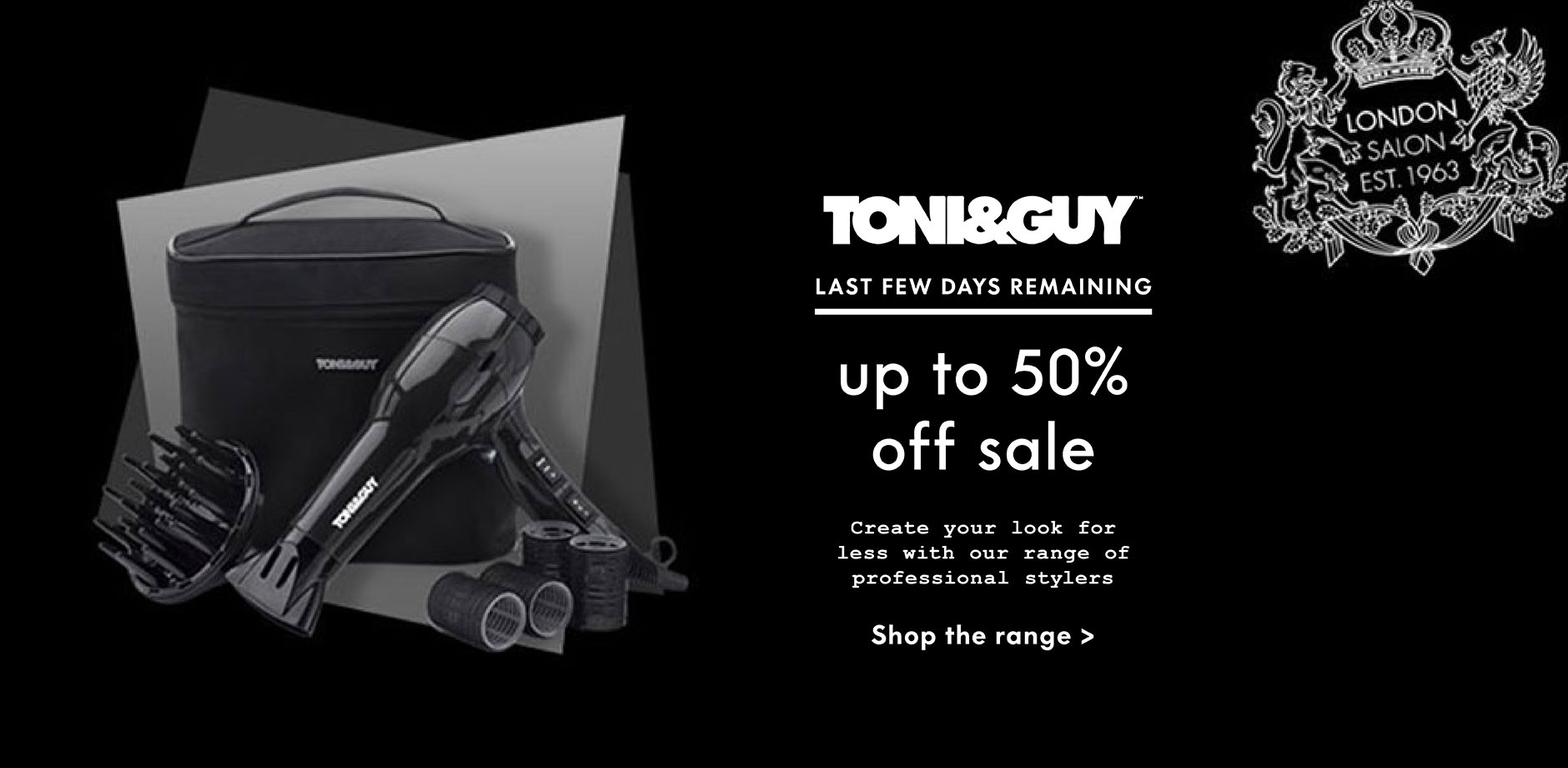 TONI&GUY electrical sale ending