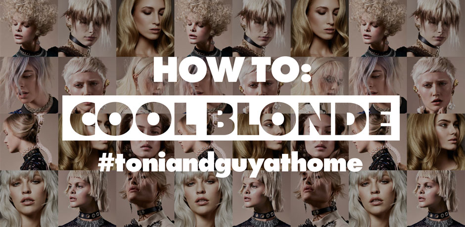 How to: Cool blonde