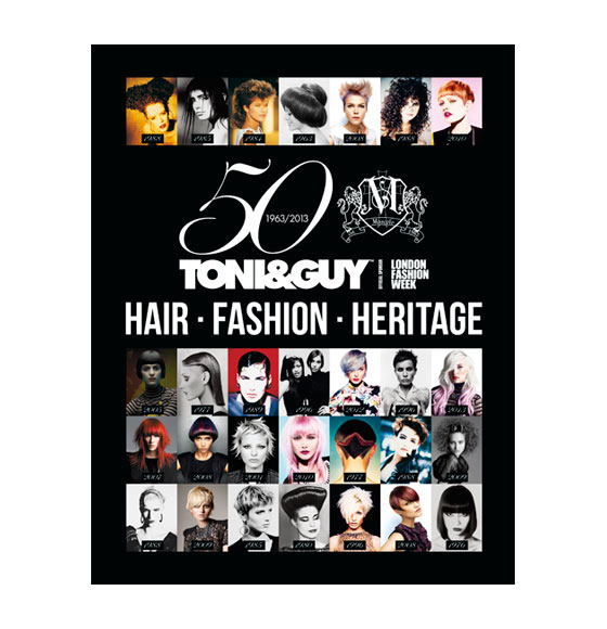 TONI&GUY Book - Fifty Years of Hair, Fashion & Heritage
